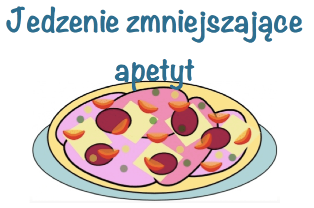 jedzenie_zmniejszajace_apetyt