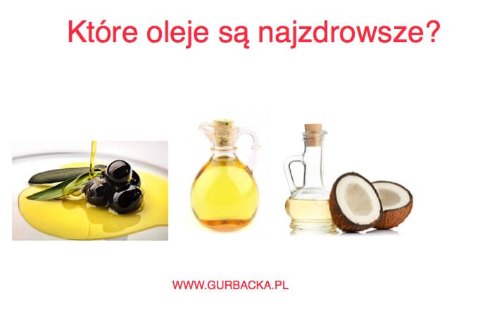 oleje ktore najzdrowsze