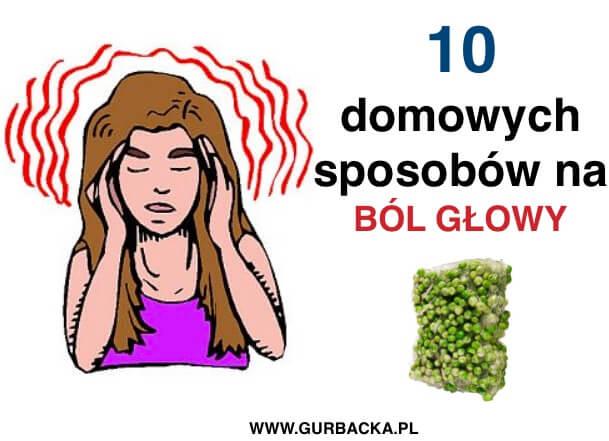 10 SPOSOBOW NA BOL GLOWY